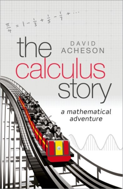 The Calculus StoryA Mathematical Adventure