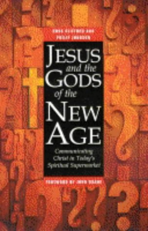 Jesus and the Gods of the New Age