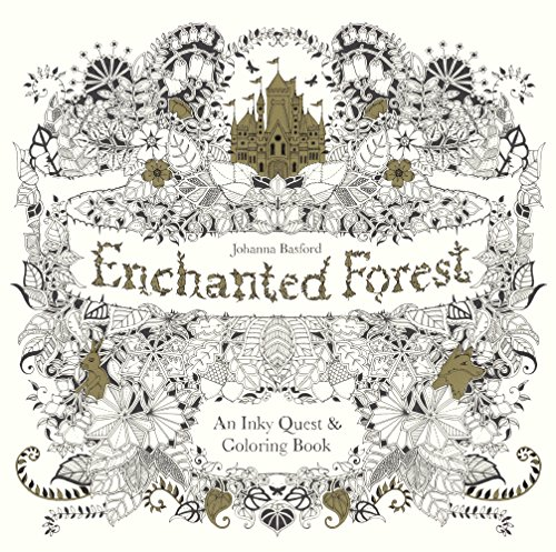 Enchanted Forest: An Inky Quest & Coloring Book by Johanna Basford, ISBN: 9780606371186