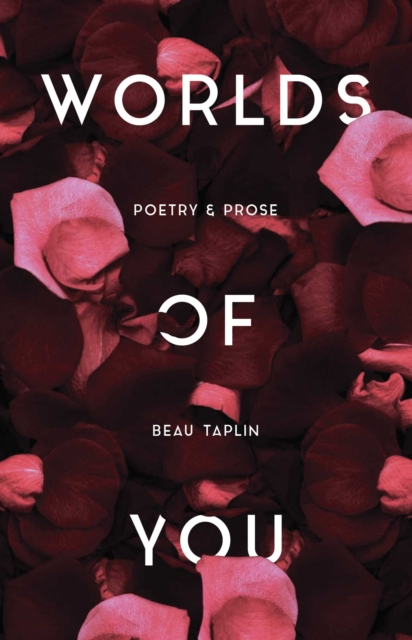 Worlds of YouPoetry & Prose