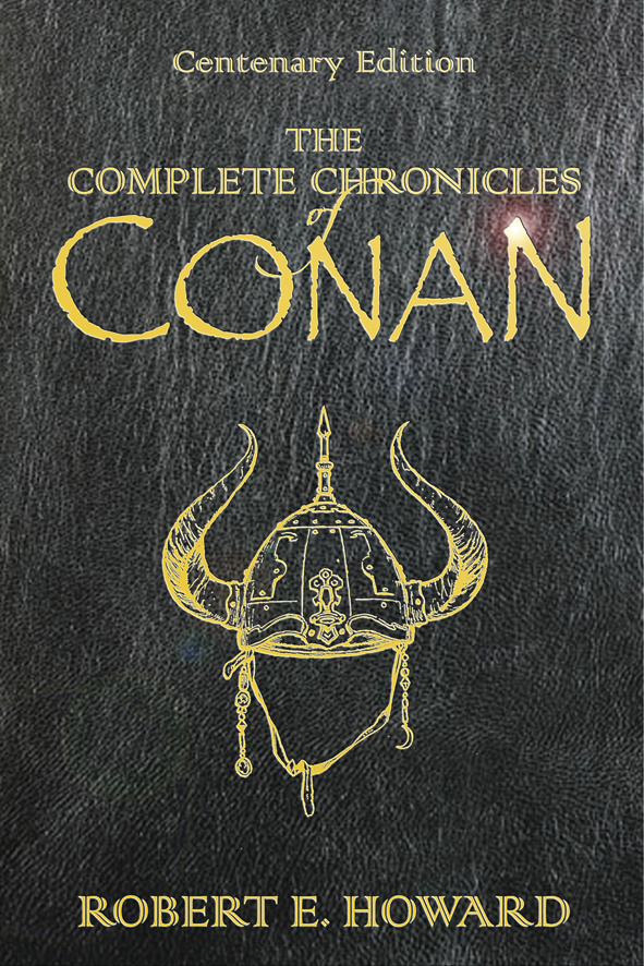 "The Chronicles of Conan: ""People of the Black Circle"", ""Hour of the Dragon"""