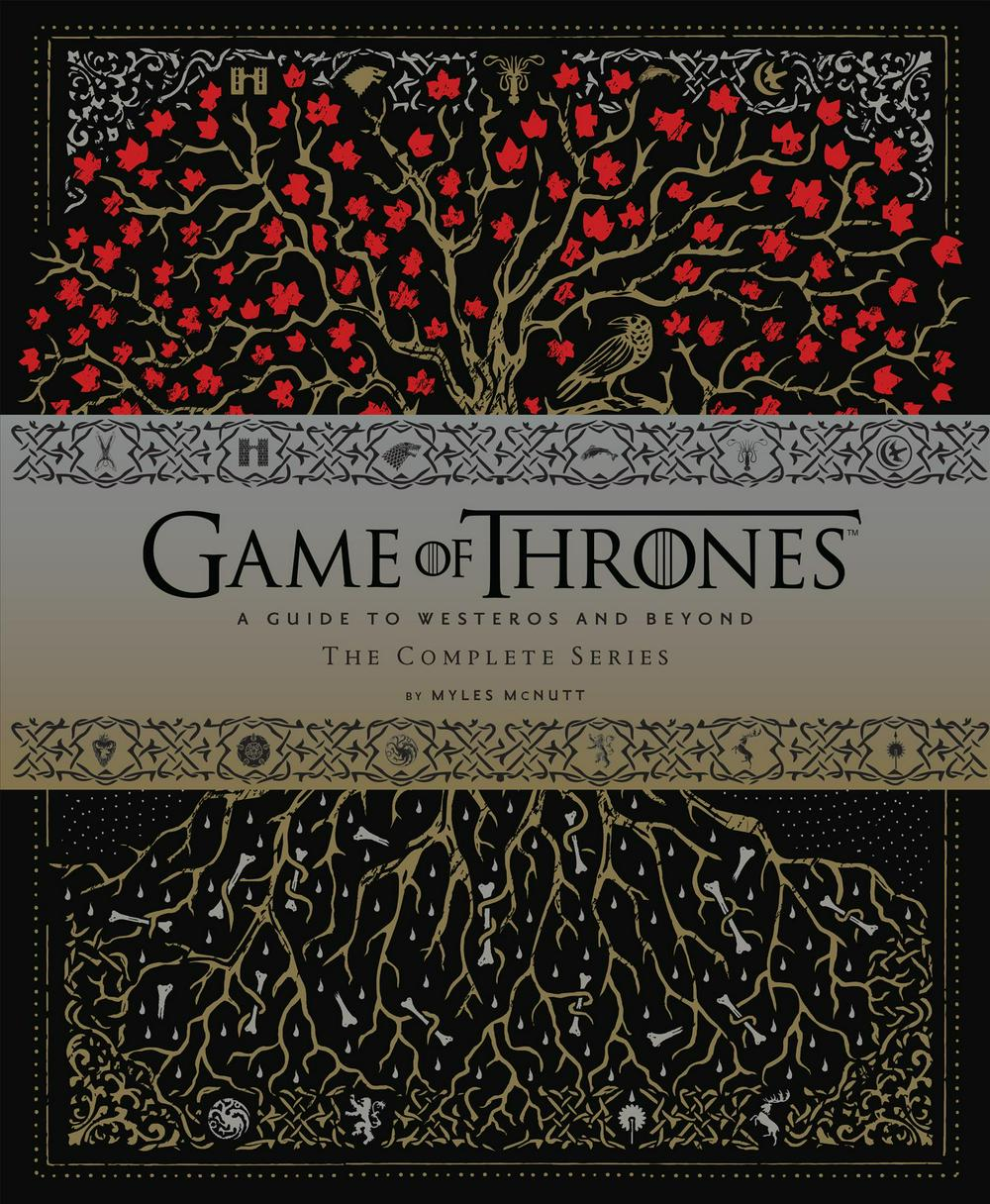 Game of Thrones: A Viewer's Guide to the World of Westeros and Beyond by Myles McNutt, ISBN: 9781452147321