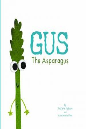 Gus, the Asparagus (Hardcover)