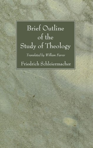 Brief Outline of the Study of Theology by Friedrich Schleiermacher, ISBN: 9781556357114