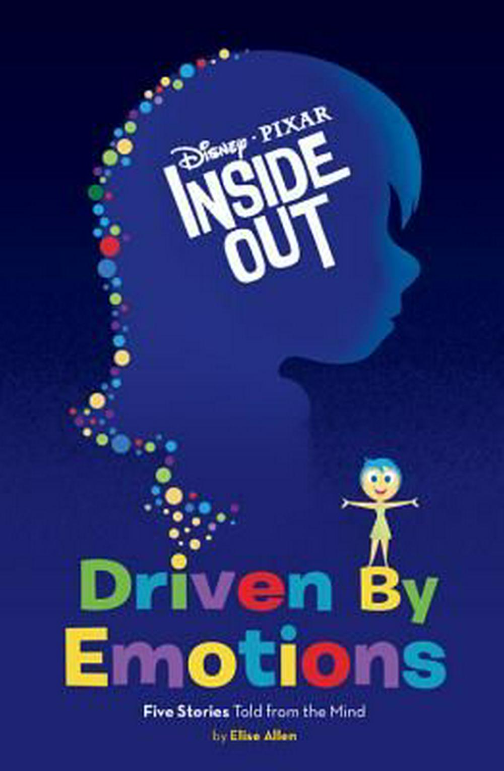 Cover Art for Inside Out Driven by Emotions, ISBN: 9781484722039