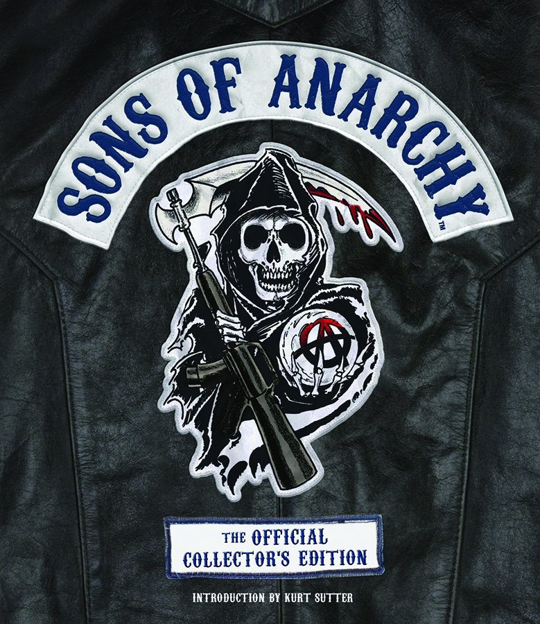 Sons of Anarchy: The Official Collectors Edition by Tara Bennett, ISBN: 9781618931276