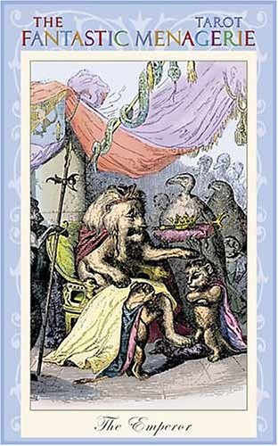 The Fantastic Menagerie Tarot Deck: Based on the Animal Illustrations of JJ Grandville