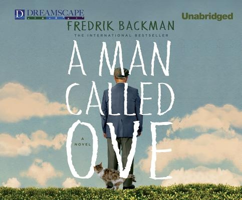 A Man Called Ove by Fredrik Backman, ISBN: 9781629239842