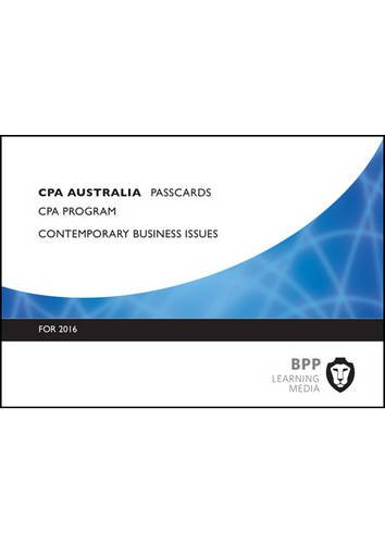 CPA Australia Contemporary Business Issues by BPP Learning Media, ISBN: 9781472739773