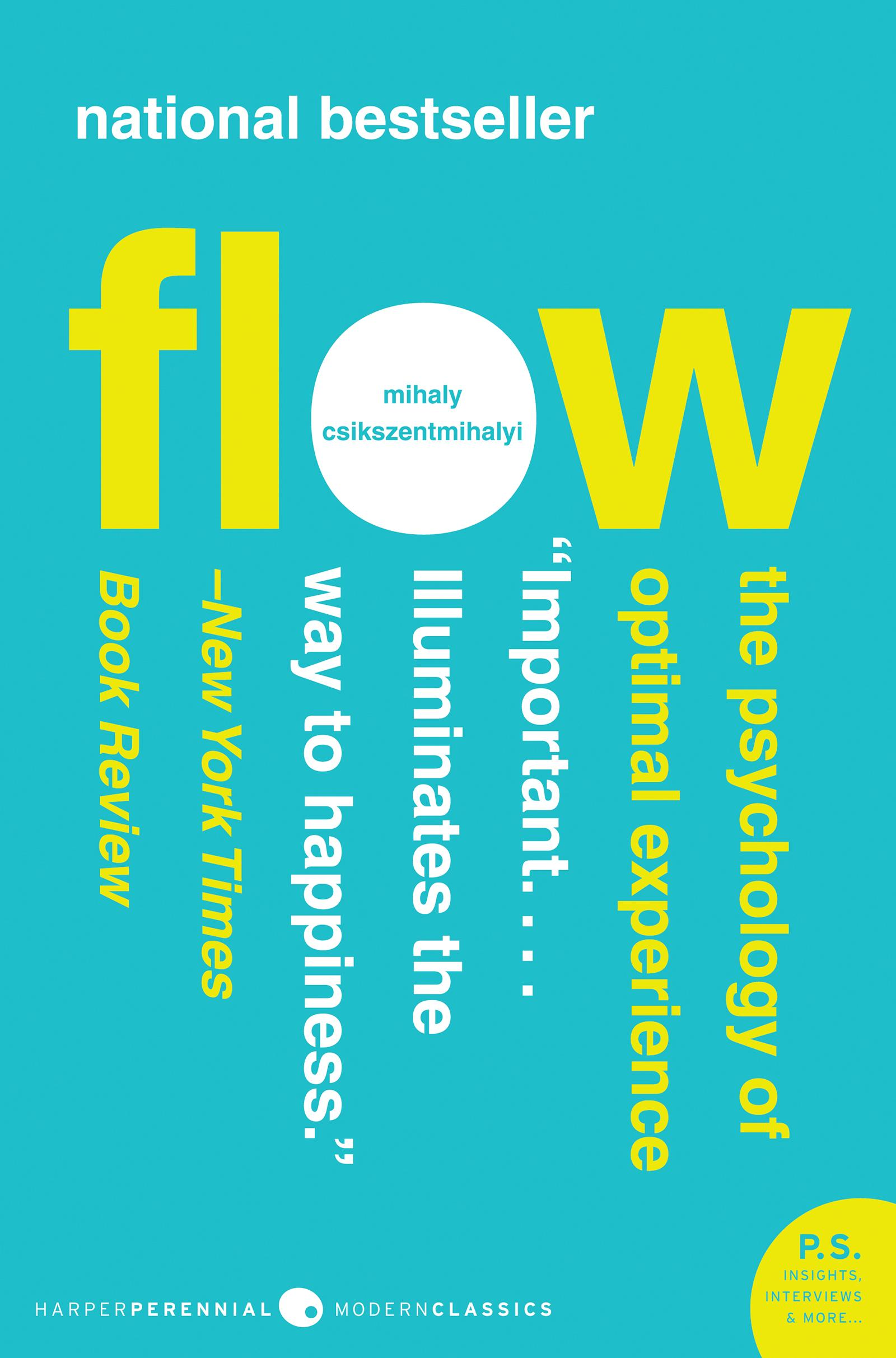 Flow by Mihaly Csikszentmihalyi, ISBN: 9780061876721