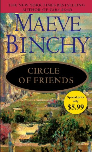 Circle of Friends by Maeve Binchy, ISBN: 9780345526809