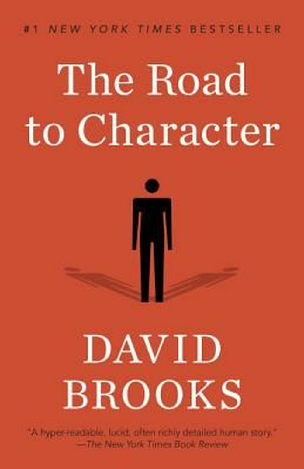 The Road to Character by David Brooks, ISBN: 9780812983418