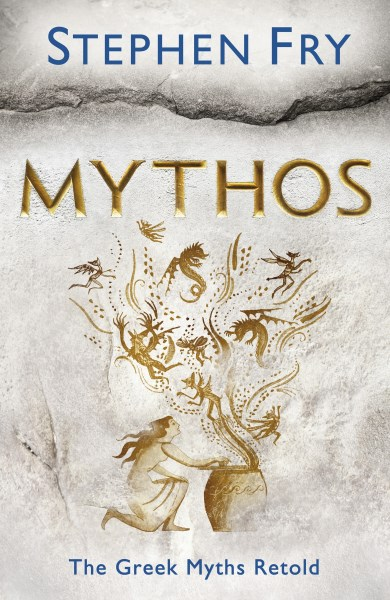 Mythos by Stephen Fry, ISBN: 9780718188740