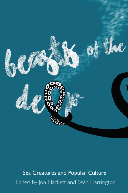 Beasts of the Deep: Sea Creatures and Popular Culture