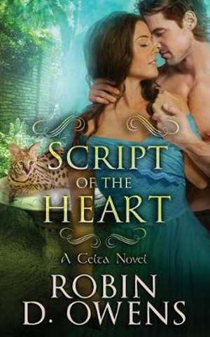 Script of the Heart: A Celta HeartMates Novel