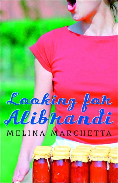 Looking for Alibrandi by Melina Marchetta, ISBN: 9781743108765
