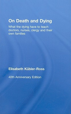 a book review of elisabeth kubler ross on death and dying Dr elisabeth kübler-ross created her classic seminal work, on death and dying, to offer us a new perspective on the terminally ill it is not a psychoanalytic study, nor is it a how-to manual for managing death rather, it refocuses on the patient as a human being and a teacher, in the hope that we will.