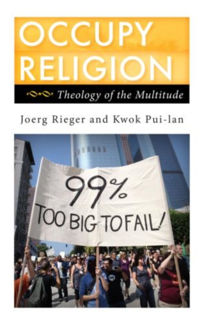 Occupy Religion by Joerg Rieger, ISBN: 9781442217928