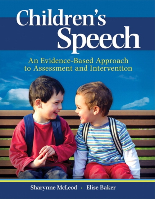 Children's SpeechAn Evidence-Based Approach to Assessment and In...