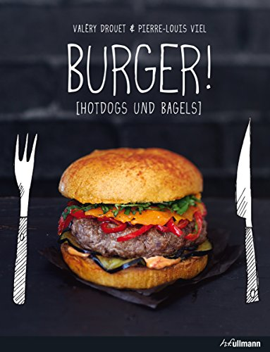 BURGER! by Pierre-Louis Viel, Valéry Drouet, ISBN: 9783848009244