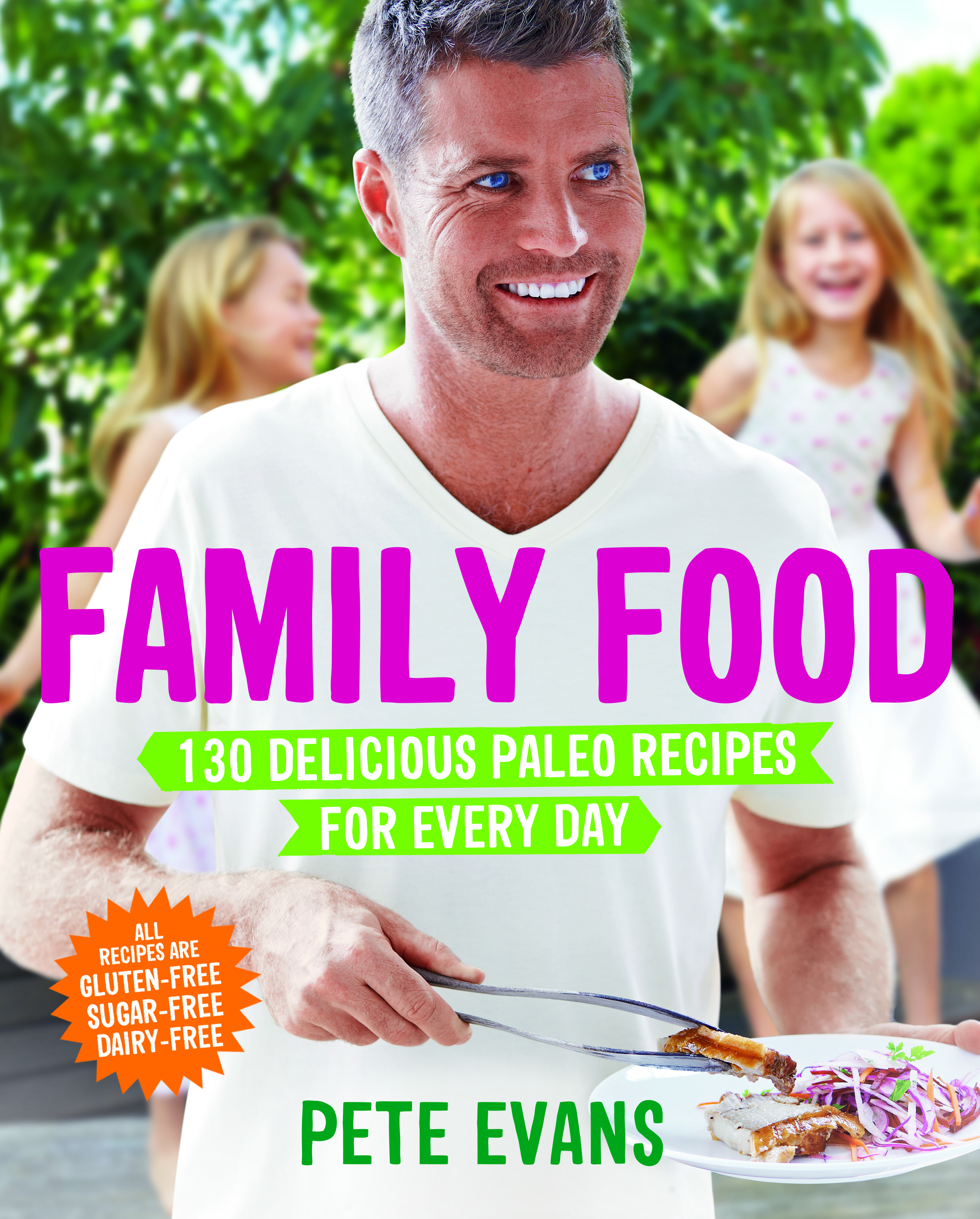 Family Food by Pete Evans, ISBN: 9781743531617