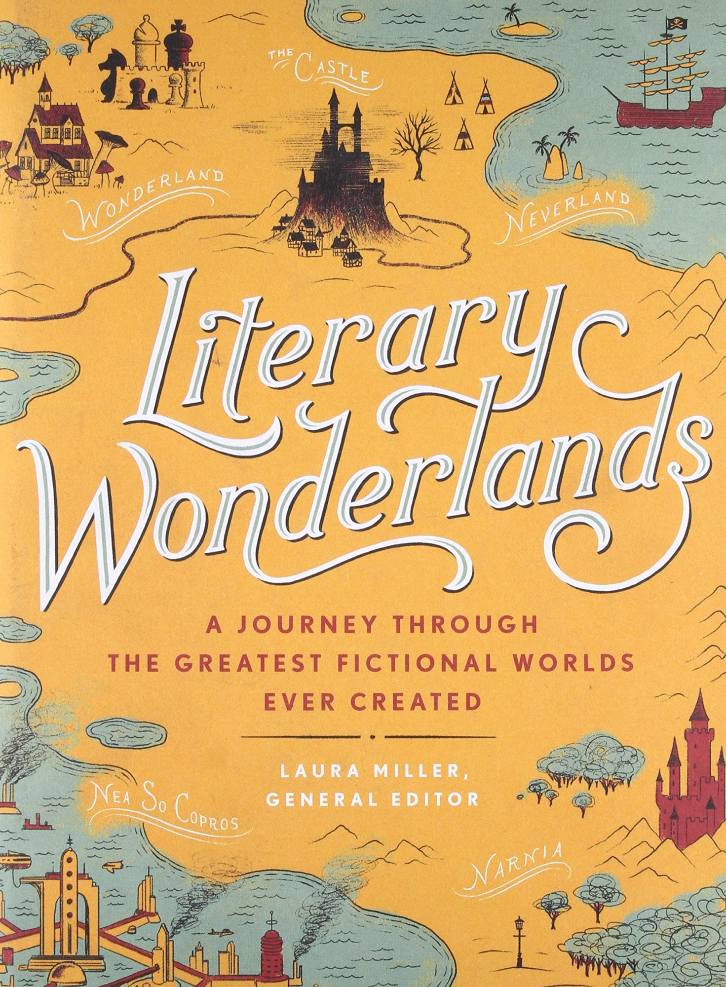 Literary WonderlandsA Journey Through the Greatest Fictional Worlds...