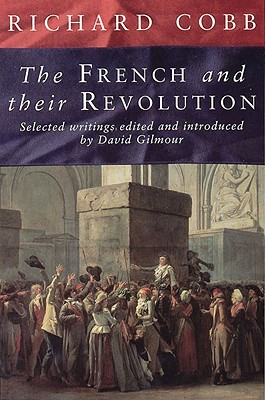 The French and Their Revolution