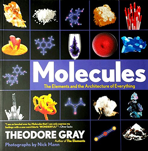 The Molecules: Elements and the Architecture AF Everything