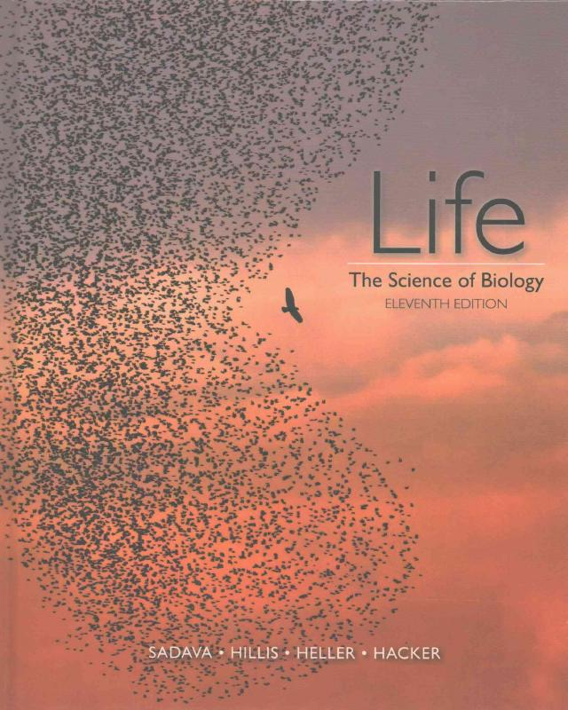 Life: The Science of Biology (11th Edition)