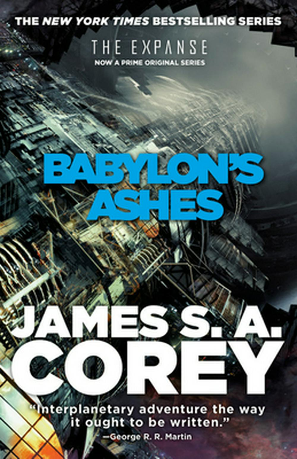 Babylon's Ashes (Expanse) by James S A Corey, ISBN: 9780316217644