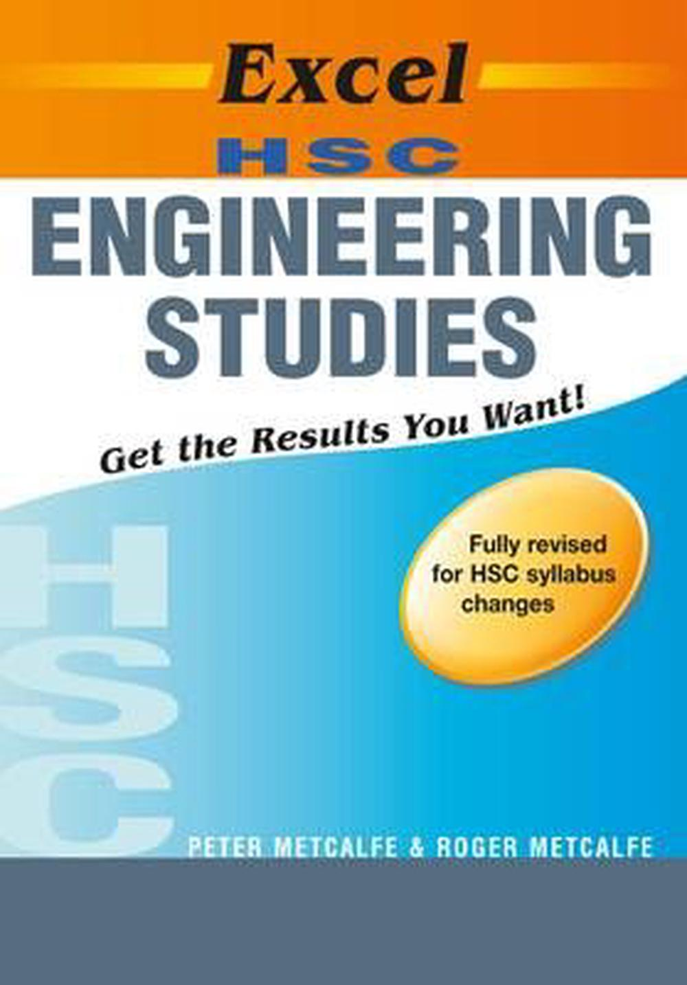 engineering studies hsc course The syllabus, assessment and reporting information, past hsc exam papers, and other support materials for the nsw engineering studies course.