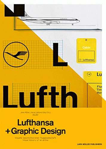 A5/05: Lufthansa and Graphic Design by Jens Muller, ISBN: 9783037782675