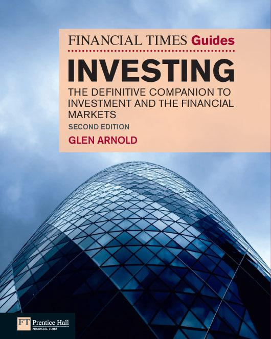 The Financial Times Guide to Investing ePub by Glen Arnold, ISBN: 9780273746898