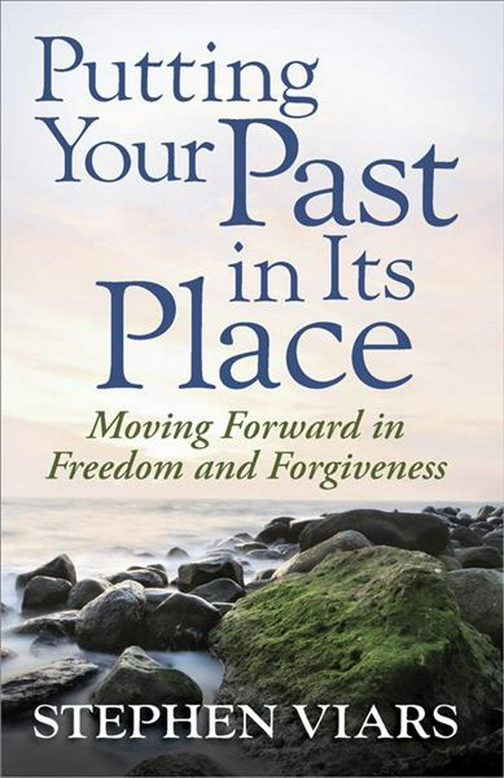 Putting Your Past in Its Place by Stephen Viars, ISBN: 9780736927390