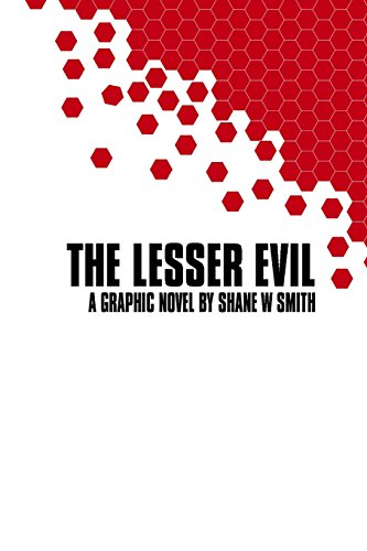 The Lesser Evil by Shane W Smith, ISBN: 9780648071624
