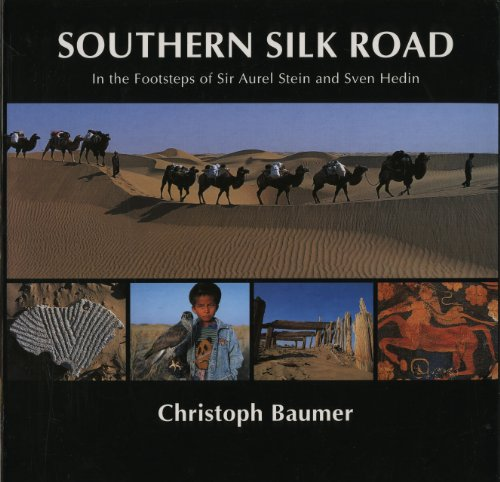 Southern Silk Road: In the Footsteps of Sir Aurel