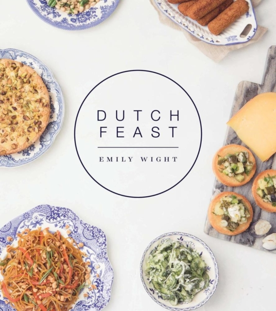 Dutch Feast by Emily Wight, ISBN: 9781551526874