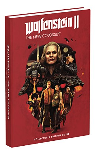 Wolfenstein II: The New Colossus: Prima Collector's Edition Guide: 2
