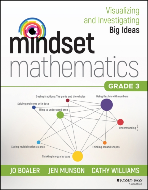 Mindset Mathematics: Visualizing and Investigating Big Ideas, Grade 3 by Jo Boaler, ISBN: 9781119358701