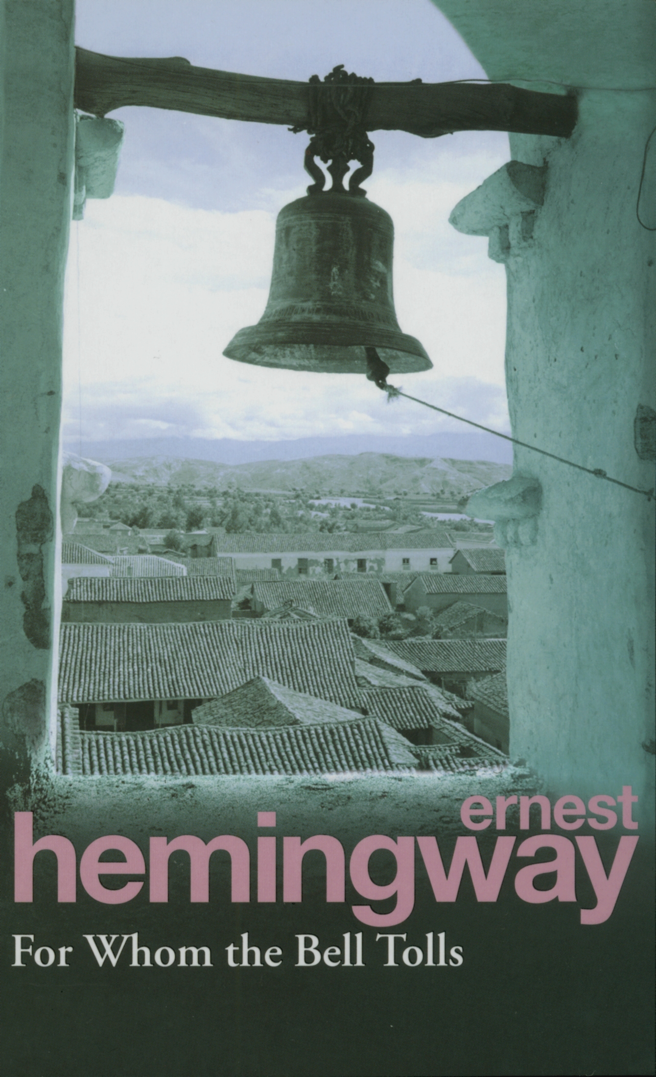 a review of ernest hemingways novel for whom the bell tolls