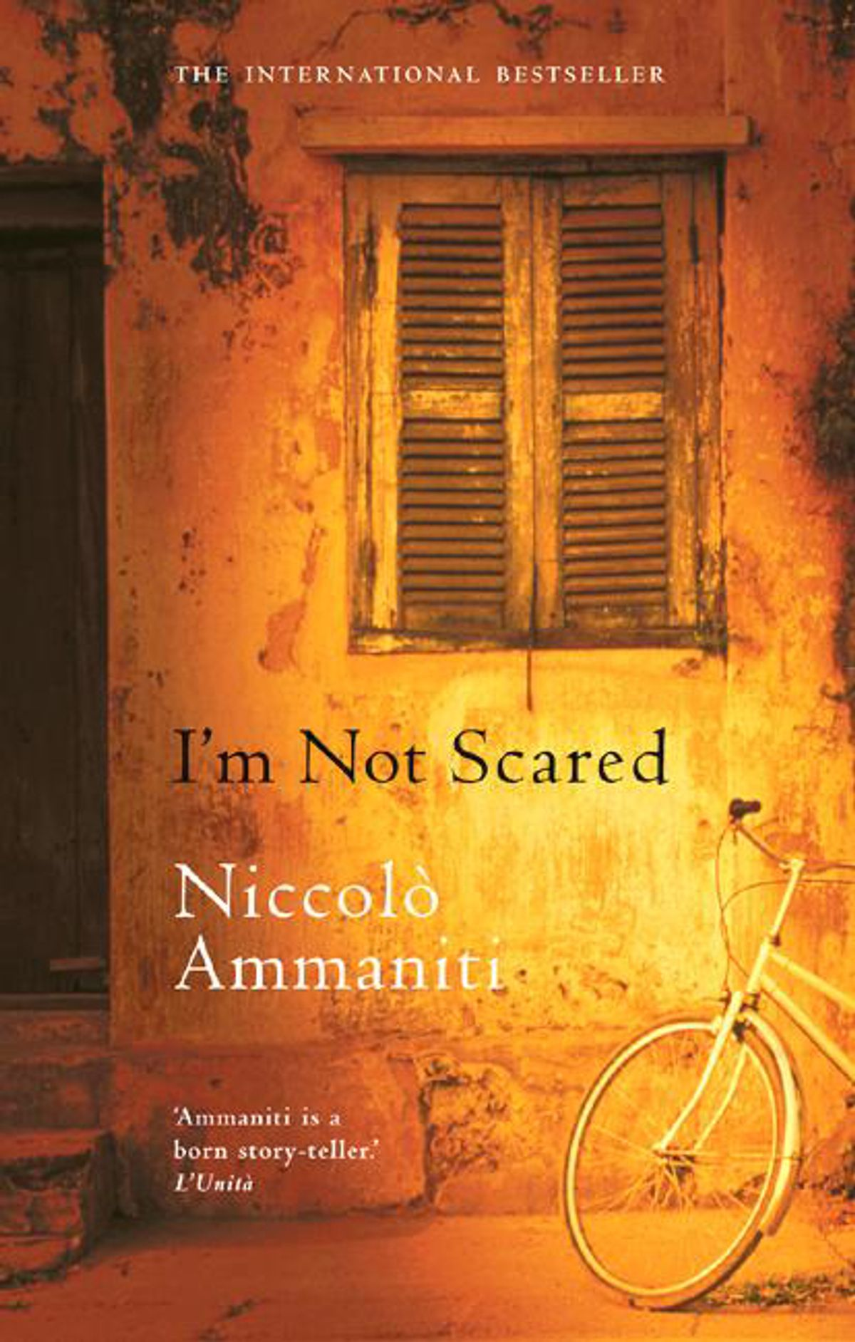 niccolo ammanitis novel im not scared essay Niccolo ammaniti's i'm not scared in niccolo ammaniti's masterpiece, i'm not scared, we explore the plight of human endeavour against all odds.