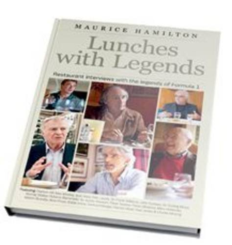 Lunches with Legends by Maurice Hamilton, ISBN: 9780957532021