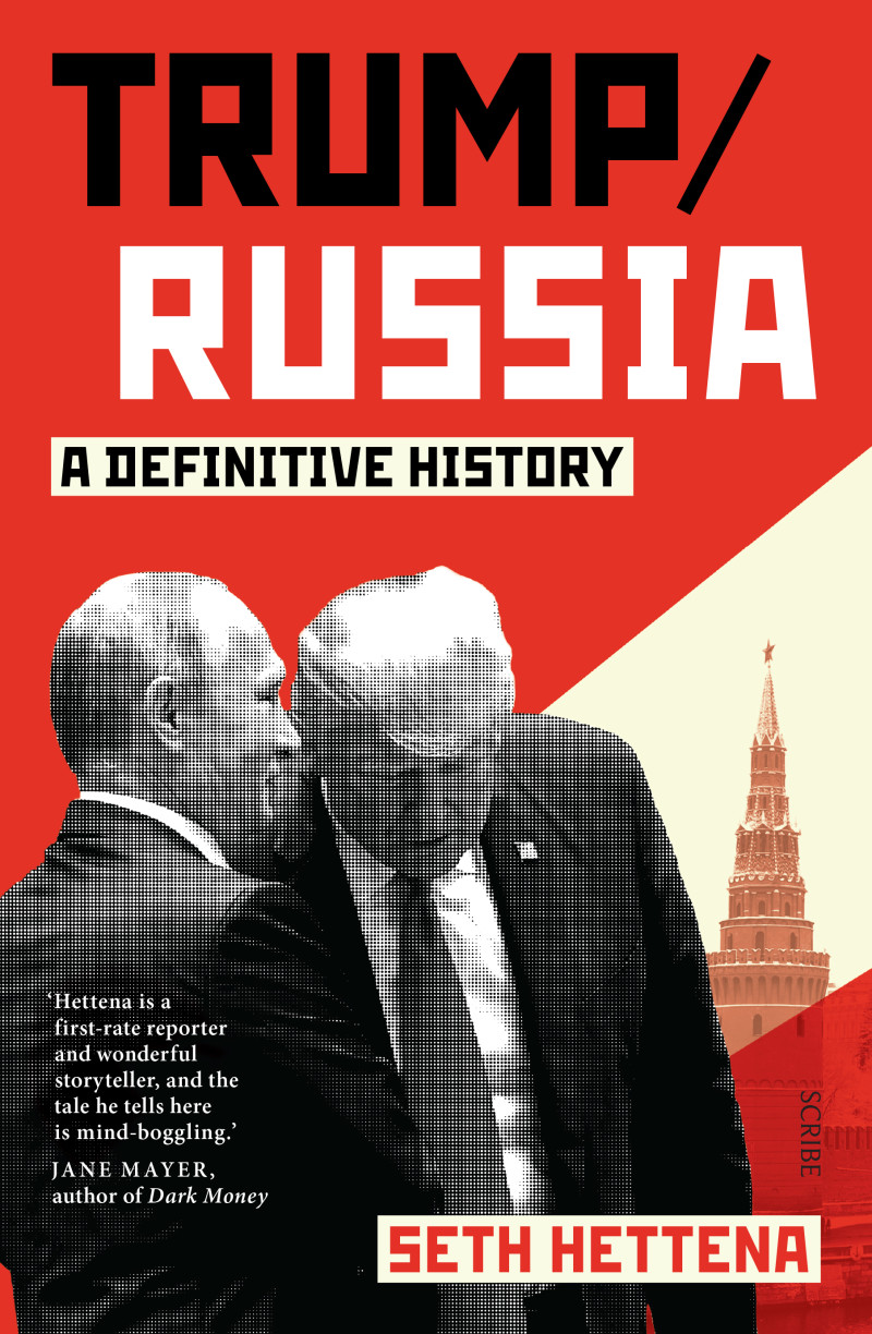 Trump/Russia by Seth Hettena, ISBN: 9781925713664