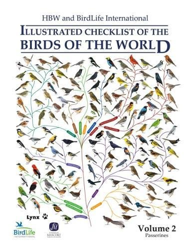 HBW and Birdlife International Illustrated Checklist of the Birds of the World: Passerines Volume 2