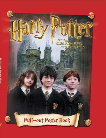Harry Potter and the Chamber of Secrets: Pull-out Poster Book by J. K. Rowling, ISBN: 9780563532644