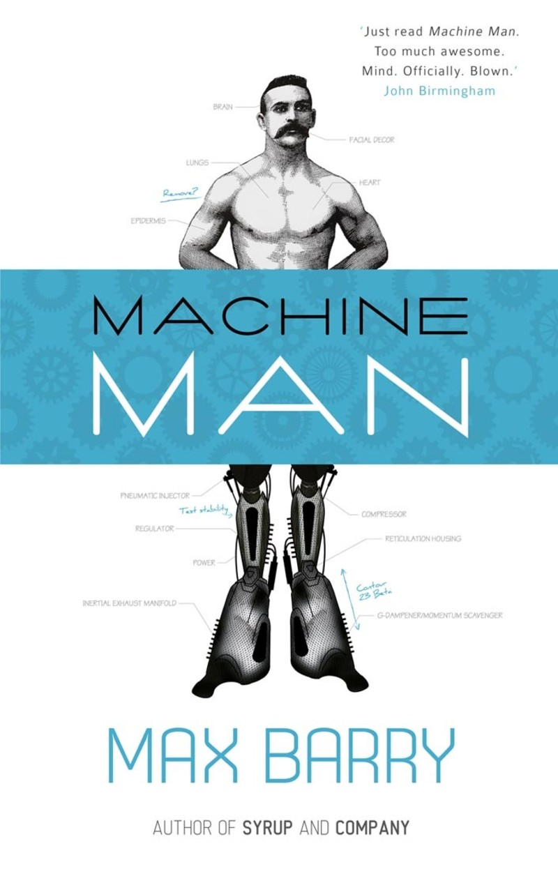 Machine Man (Paperback) by Max Barry, ISBN: 9781921844263