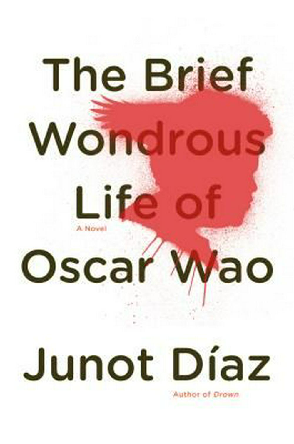 analysis of junot diazs the brief wondrous The first time i read the brief wondrous life of oscar wao, i was a freshman journalism major in his first quarter at northwestern university two majors, three years and many pages later (both.