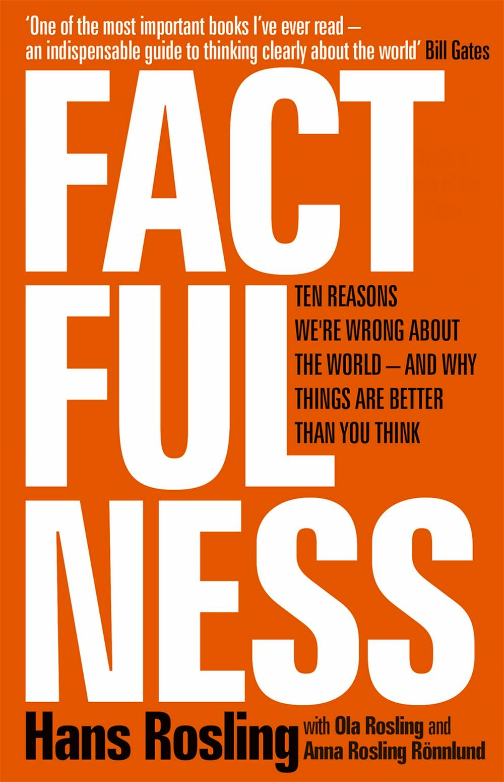 Factfulness by Hans Rosling, ISBN: 9781473637467