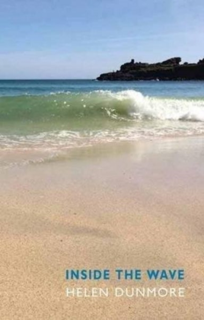 Inside the Wave by Helen Dunmore, ISBN: 9781780373584