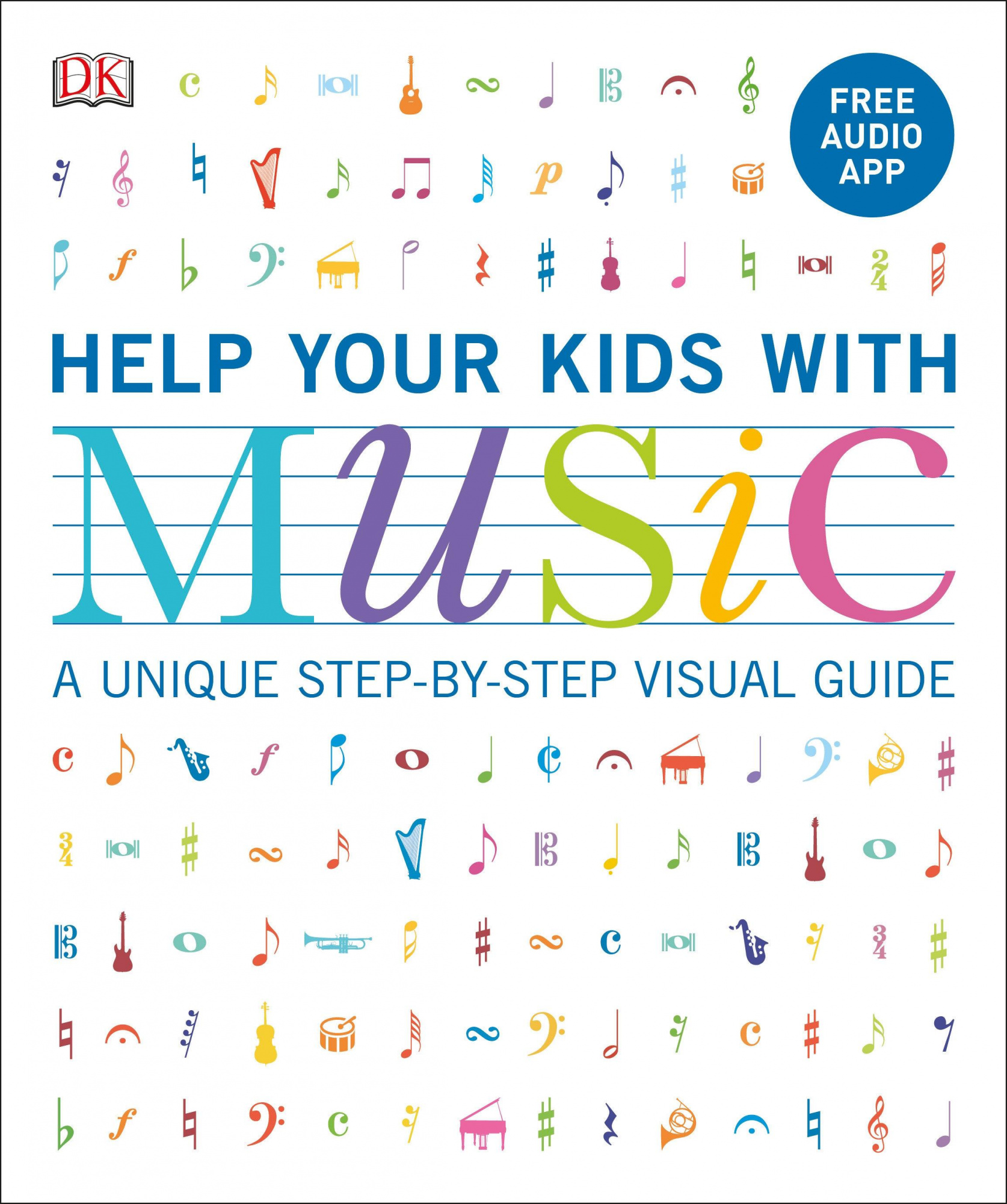 Help Your Kids with Music, New Edition with App